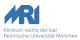 Klinikum rechts der Isar der Technischen Universität München